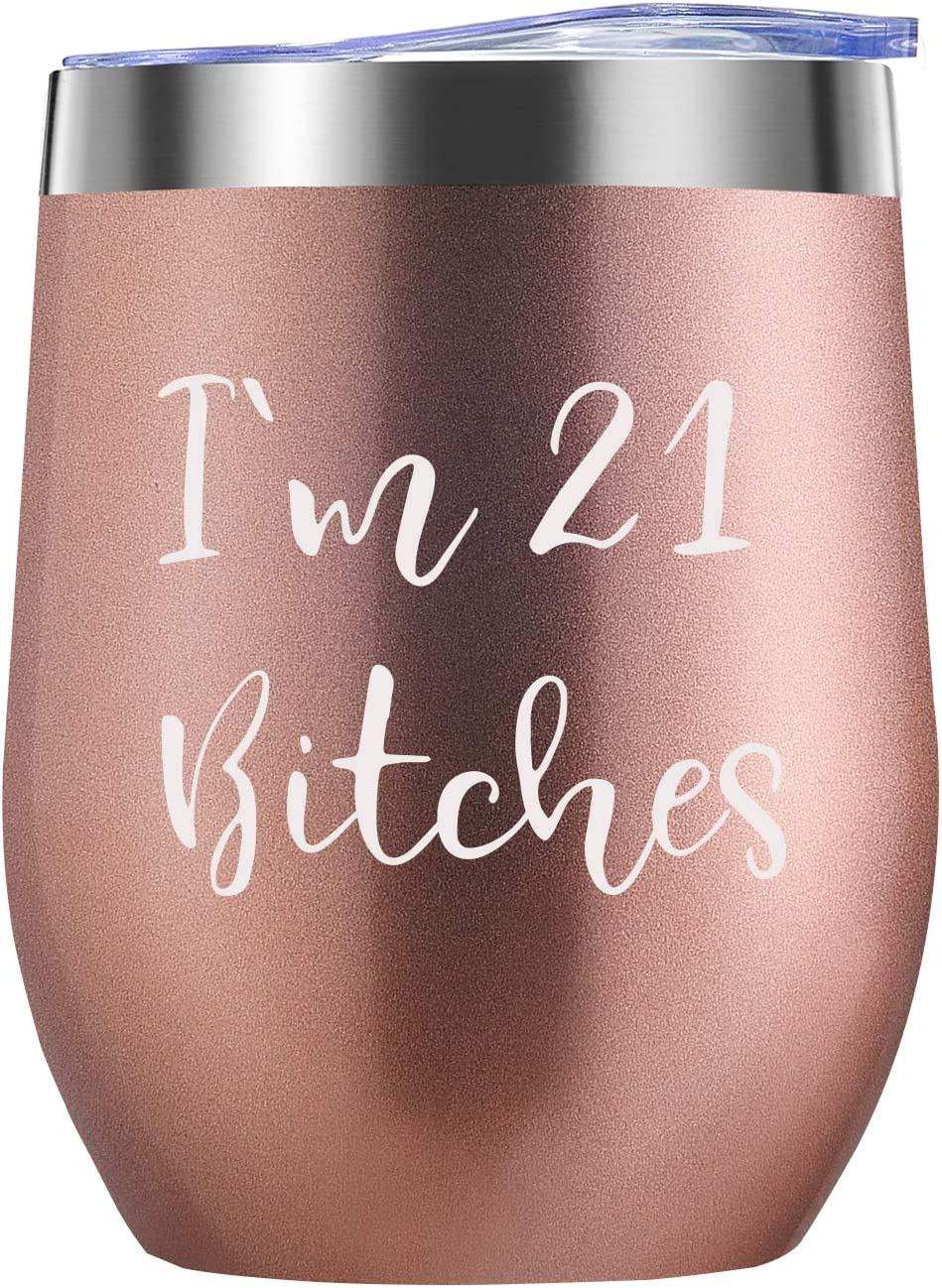 Amazon Com I M 21 Funny 21st Birthday Gifts For Women Wine Tumbler Best 21 Year Old Birthday Gift Ideas For Sisters Her Friends Coworkers Wine Glasses
