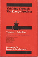 Thinking Through the Energy Problem (A Supplementary paper of the Committee for Economic Development ; 42) Paperback