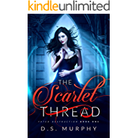 The Scarlet Thread (Fated Destruction Book 1) (English