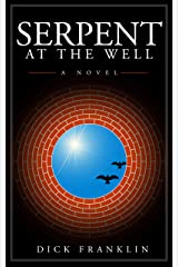 Serpent at the Well Kindle Edition