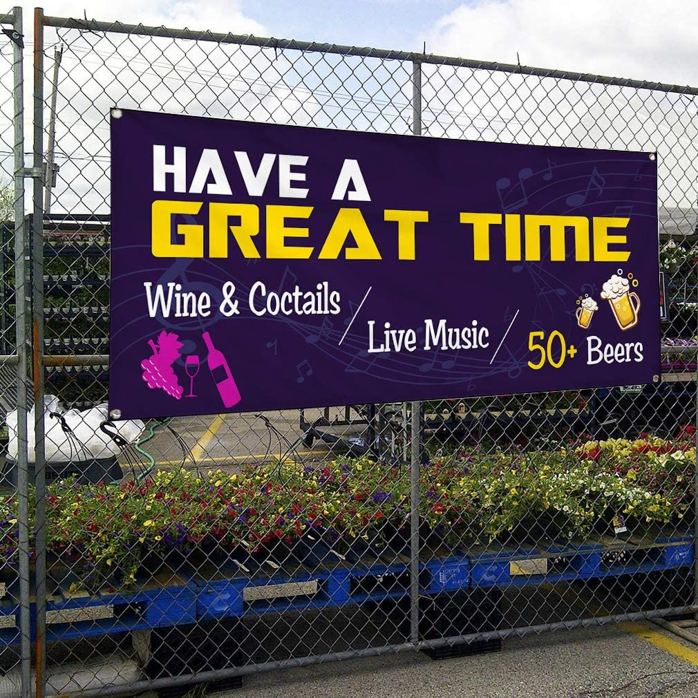 Custom Vinyl Banner Sign Multiple Sizes Have A Great Time Wine and Coctails Business Have a Great time Outdoor Purple 4 Grommets 20inx50in Set of 5