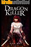 Dragon Killer (Reckoning of Dragons Book 1)