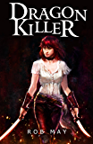 Dragon Killer (Reckoning of Dragons Book 1)
