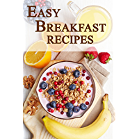 Easy Breakfast Recipes (English Edition)