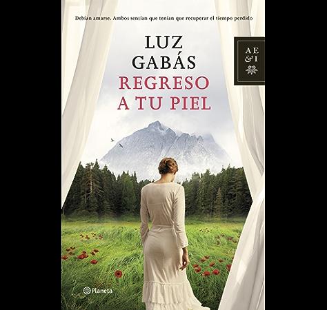 Regreso a tu piel eBook: Gabás, Luz: Amazon.es: Tienda Kindle