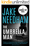 THE UMBRELLA MAN: Samuel Tay #2 (The Samuel Tay Novels)