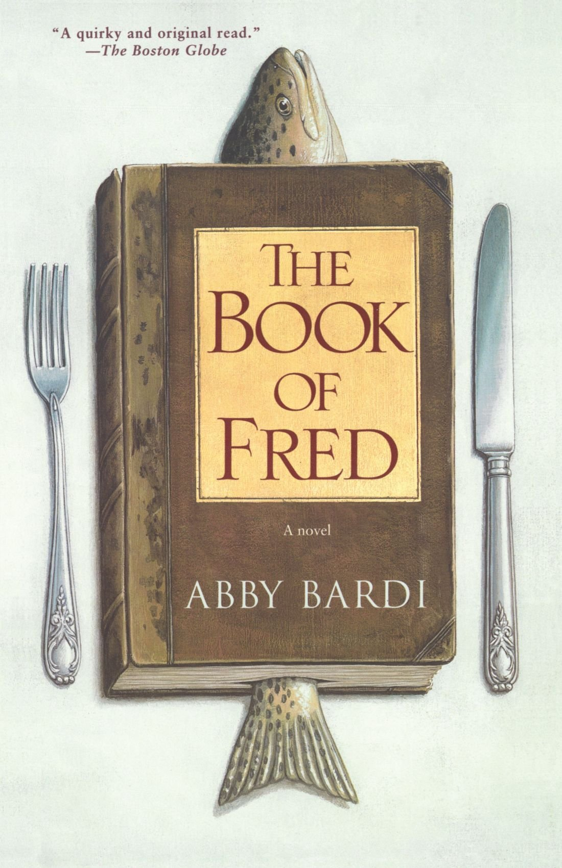 Read Online The Book of Fred: A Novel pdf epub