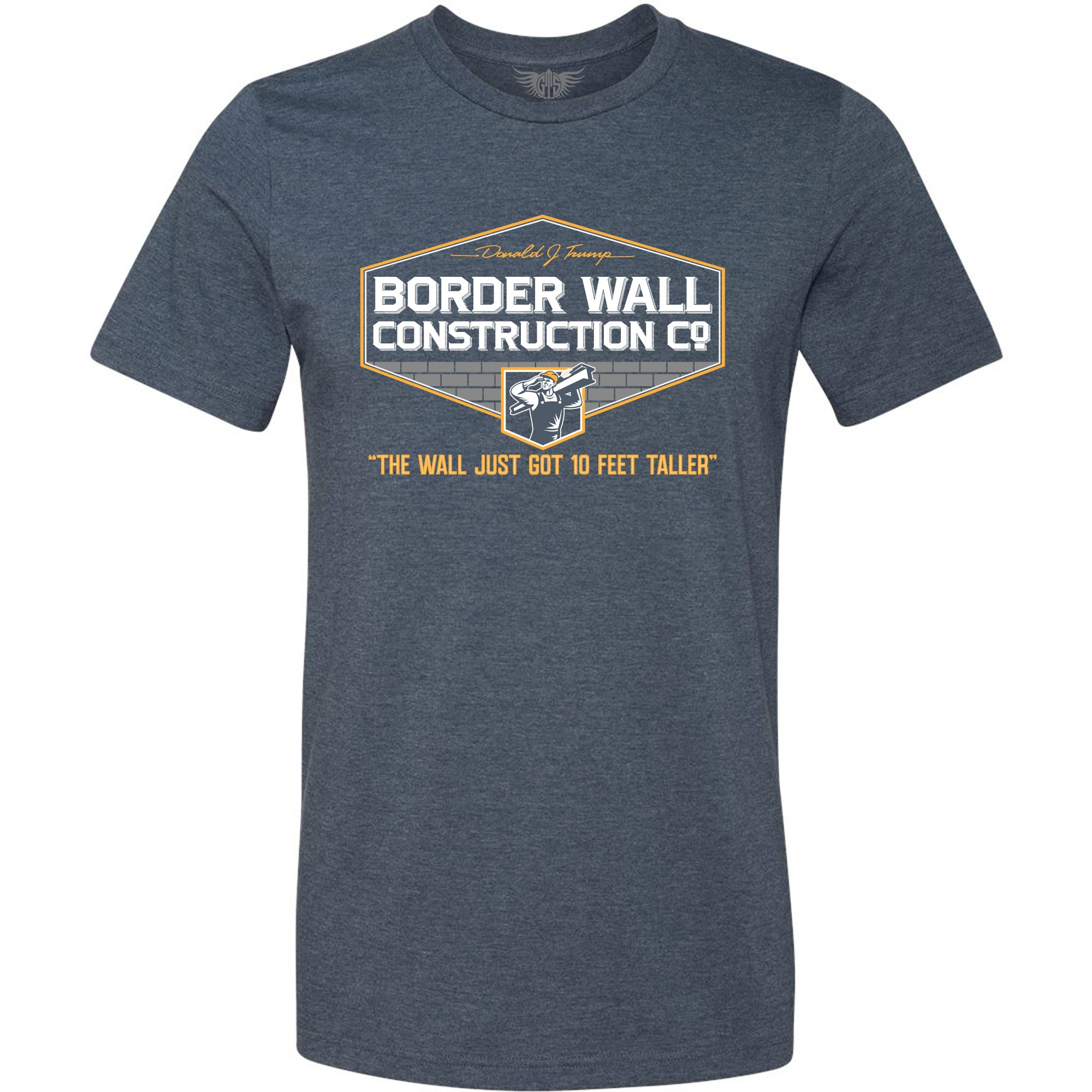 GunShowTees Men's Donald Trump Border Wall Construction Company T-Shirt