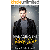Managing the Rock Star: A Bad Boy Sweet Romance