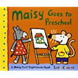 Maisy Goes to Preschool (Maisy First Experience Books)