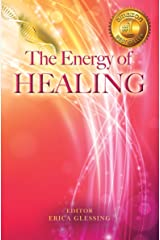 The Energy of Healing (The Energy Series, Book IV) Kindle Edition