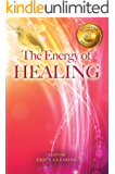 The Energy of Healing (The Energy Series, Book IV)