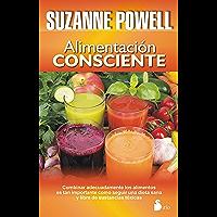 ALIMENTACIÓN CONSCIENTE (Spanish Edition)