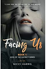 Facing Us: A Contemporary Dark Romance (The District Book 1) Kindle Edition
