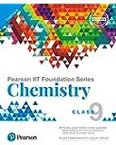 Pearson IIT Foundation Chemistry Class 9