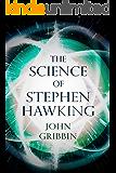 The Science of Stephen Hawking