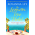 The Lemon Tree Hotel: An enchanting story about family, love and secrets that is perfect for Spring!