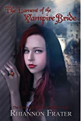 The Lament of the Vampire Bride (The Vampire Bride Dark Rebirth Trilogy Book 3)