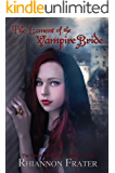 The Lament of the Vampire Bride (The Vampire Bride Dark Rebirth Series Book 4)