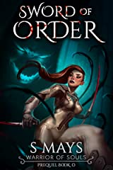 Sword of Order (Warrior of Souls Book 0) Kindle Edition