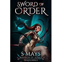 Sword of Order (Warrior of Souls Book 0) (English Edition)