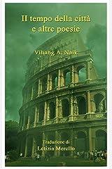 Il tempo della città e altre poesie (Italian Edition) Kindle Edition