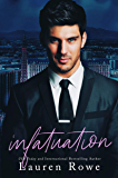 Infatuation (The Josh & Kat Trilogy Book 1)