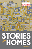 Stories for Homes: Volume Two