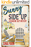 Sunny Side Up (A Deadline Cozy Mystery Book 1) (English Edition)