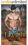 COWBOY ROMANCE: East Money (A Sweet Historical Western Romance Novellas Collection) (Romance Collection Mix Book 2) (English Edition)