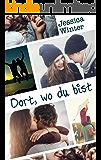 Dort, wo du bist (Julia und Jeremy 3) (German Edition)