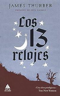 Los 13 relojes (Spanish Edition)