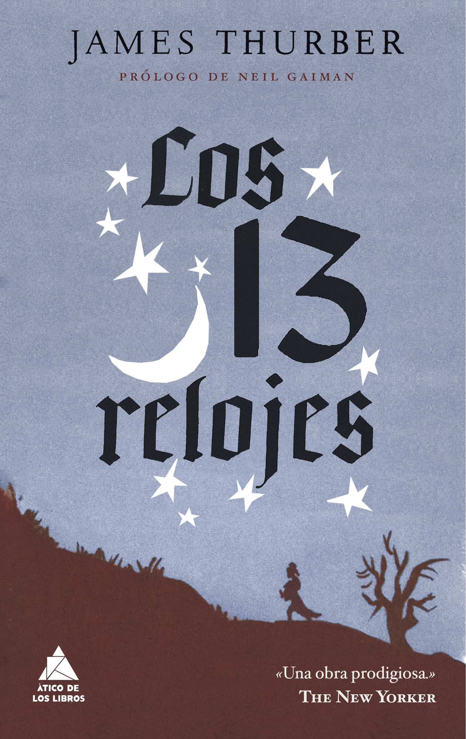 Los 13 relojes (Spanish Edition) (Spanish) Paperback – May 10, 2010