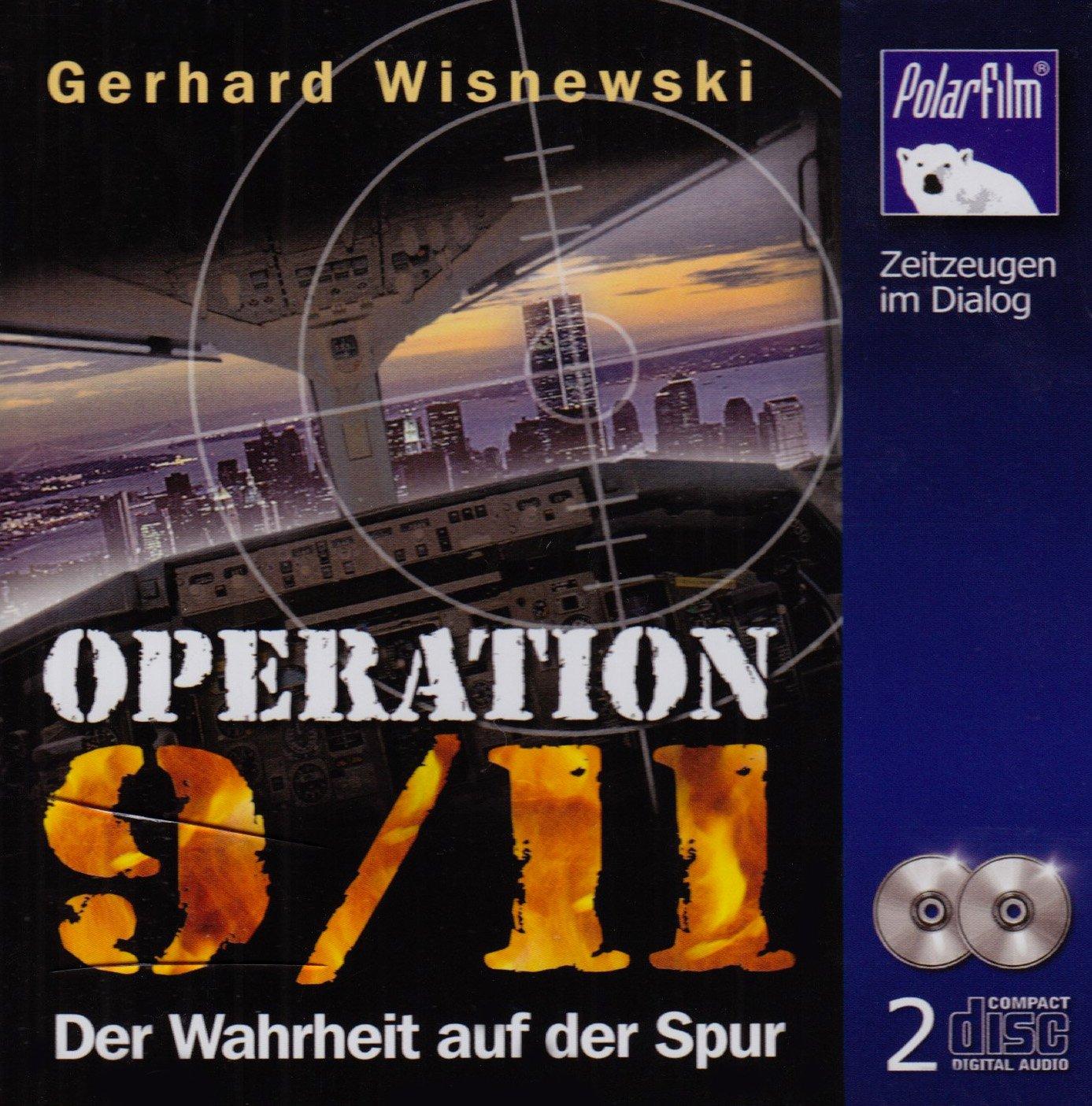 Operation 9/11 Der Wahrheit auf der Spur