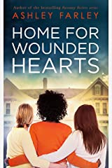 Home for Wounded Hearts Kindle Edition