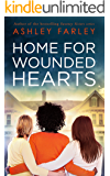 Home for Wounded Hearts: a novel of hope and renewal