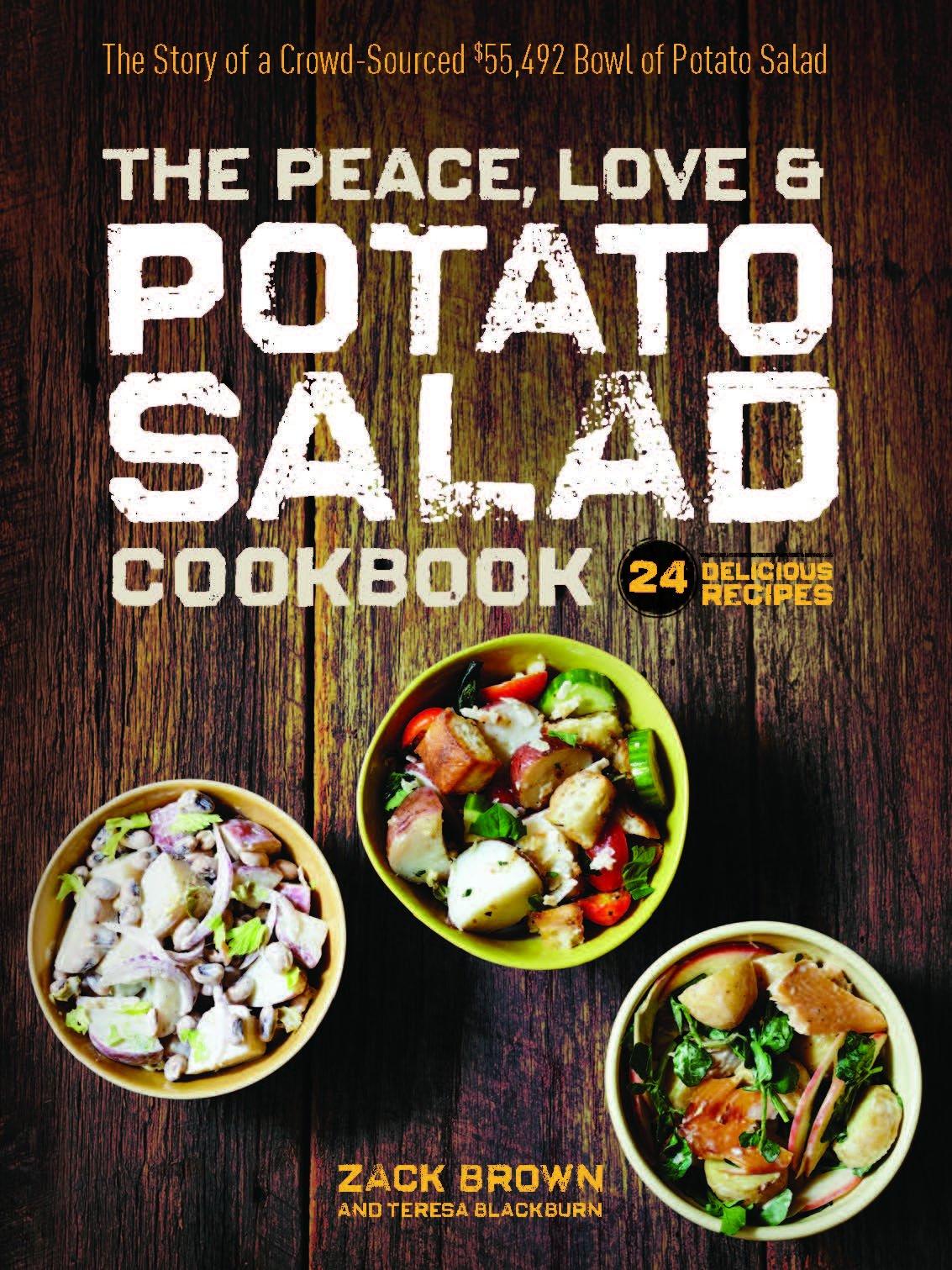 The Peace, Love & Potato Salad Cookbook: Zack Brown: 9781940611389 ...