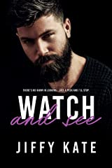 Watch and See Kindle Edition