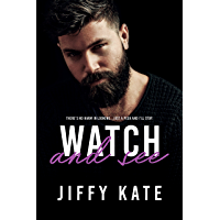 Watch and See (English Edition)