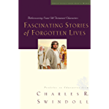 Fascinating Stories of Forgotten Lives (Great Lives Series Book 9)