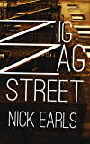 Zigzag Street: A novel (The Brisbane Rewound Trilogy Book 2)