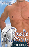 Rosalie Undone (The Shifters Series Book 6)