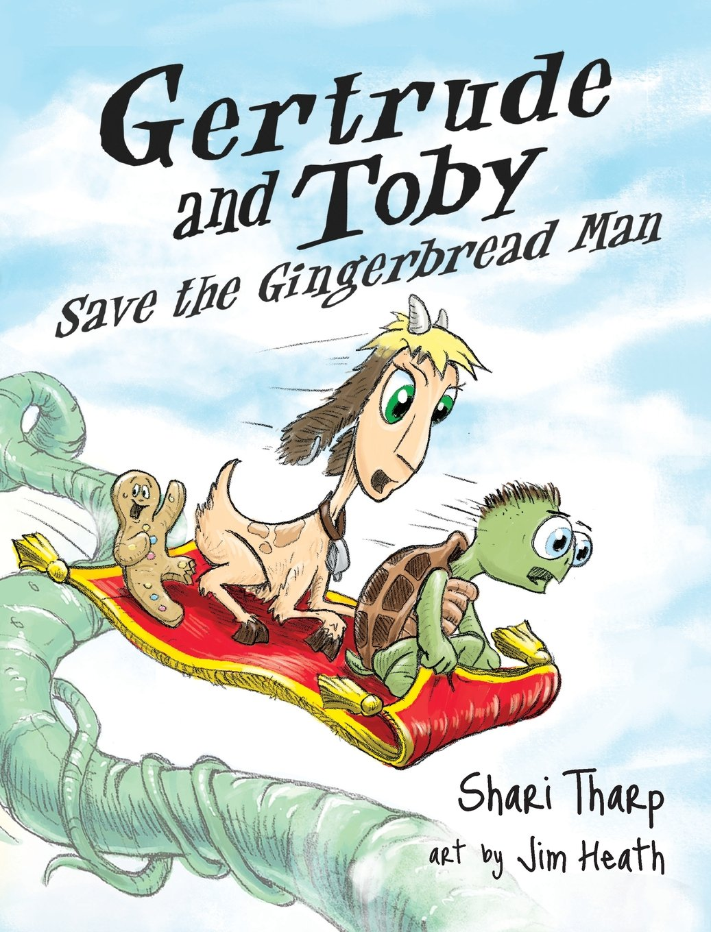 Download Gertrude and Toby Save the Gingerbread Man (Gertrude and Toby Fairy-Tale Adventure Series) ebook