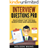 Interview Questions Pro: Featuring the Top 500 Questions and Answers
