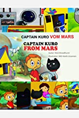 CAPTAIN KURO VOM MARS: Captain Kuro From Mars (German Edition) Kindle Edition