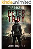 The Rise of Peter Troy Vol.2 The Black Road