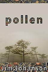 Pollen Kindle Edition