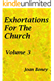 Exhortations For The Church: Volume 3