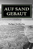 Auf Sand gebaut (German Edition)