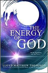 The Energy of God Kindle Edition